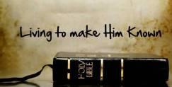 make him known