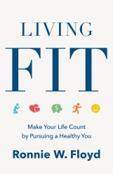 Living Fit by Ronnie Floyd